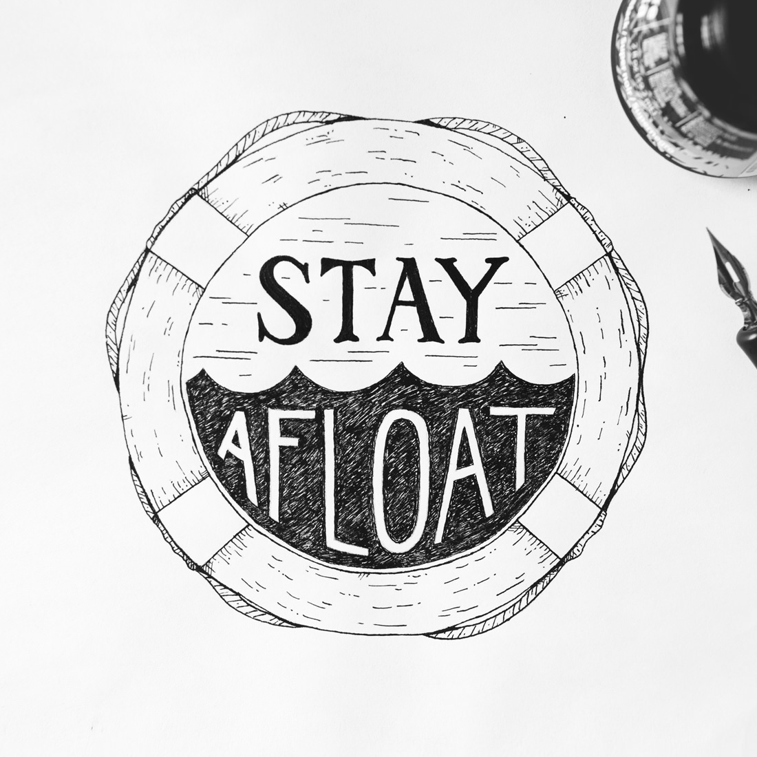 Stay Afloat Dip Pen Illustration